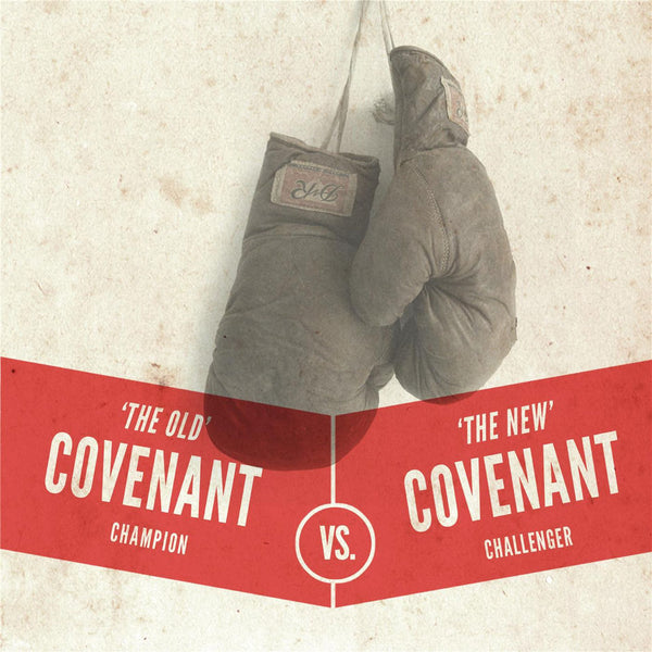 The Old Covenant versus The New Covenant Audio Download