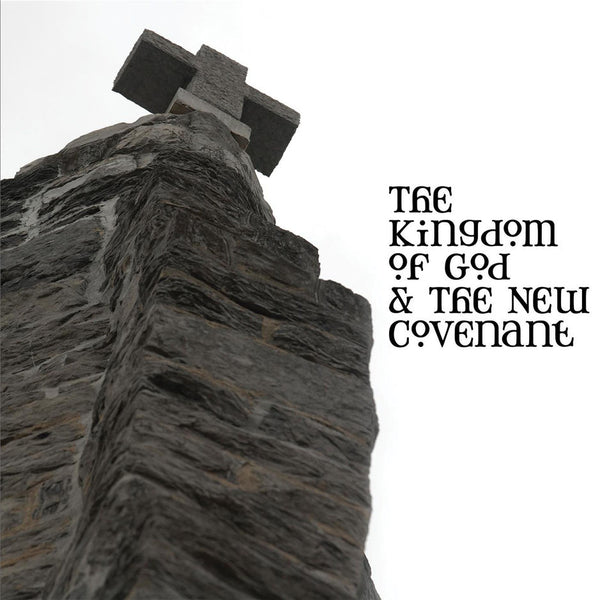 The Kingdom of God and the New Covenant Audio Download