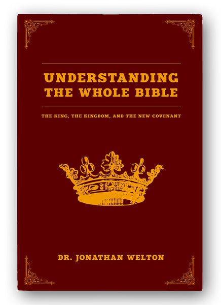 Understanding the Whole Bible