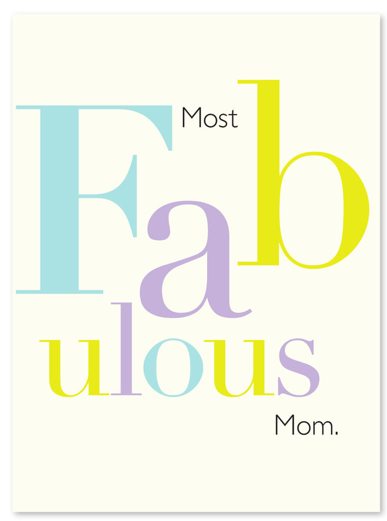 MOTHERS DAY - JF - FABULOUS MOM