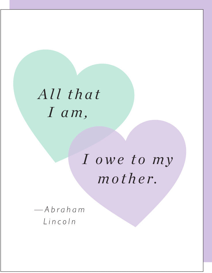 MOTHERS DAY - LINCOLN QUOTE