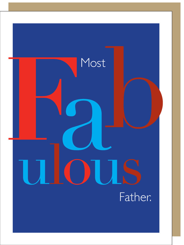 FATHERS DAY - JF - FABULOUS FATHER