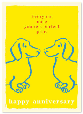 EVERYONE NOSE YOU'RE PERFECT - GREETING CARD
