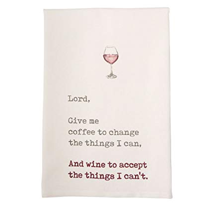 KITCHEN TOWEL -MP- LORD GIVE ME COFFEE TO CHANGE THE THINGS I CAN AND WINE