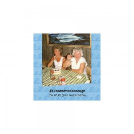 BEVERAGE NAPKINS - DD- ALMOST WISH YOU WERE HERE