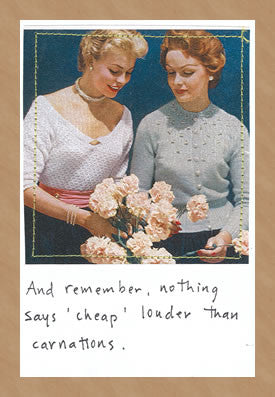 NOTHING SAYS CHEAP LIKE... - GREETING CARD