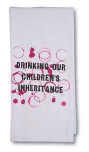 BAR TOWEL - CP - DRINKING OUR CHILDREN'S INHERITANCE