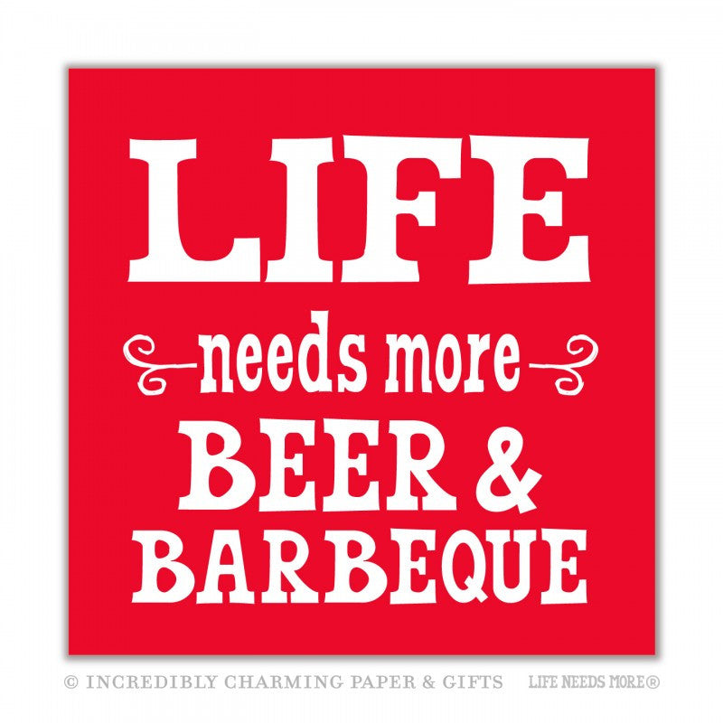 NAPKINS - ICPG - LIFE NEEDS MORE BEER & BARBECUE