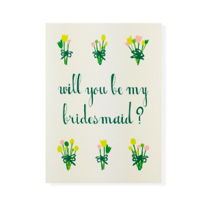 WILL YOU BE MY BRIDESMAID? - WEDDING CARD