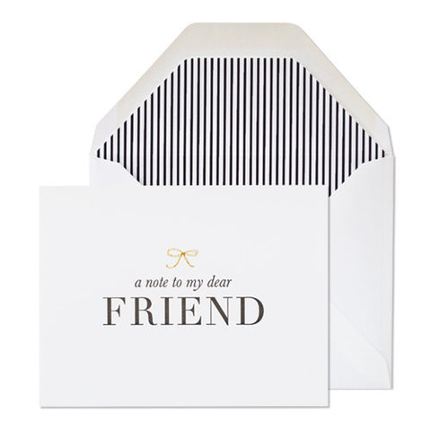 A NOTE TO MY DEAR FRIEND - GREETING CARD
