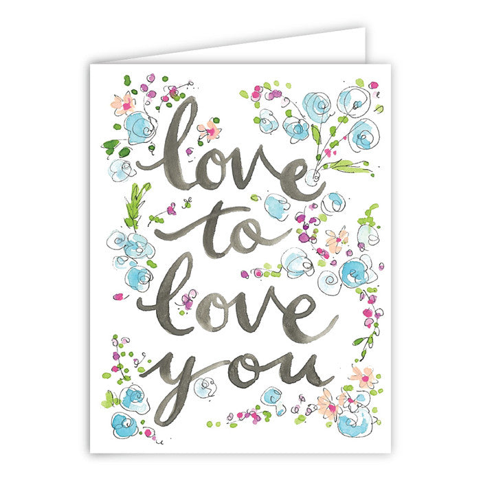 LOVE TO LOVE YOU - GREETING CARD