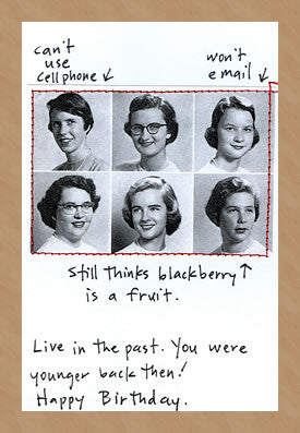LIVE IN THE PAST - GREETING CARD