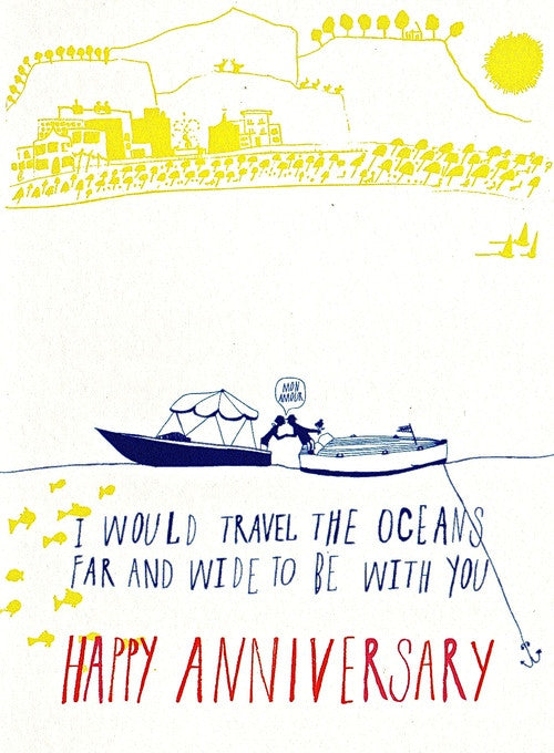 I WOULD TRAVEL THE OCEANS - GREETING CARD