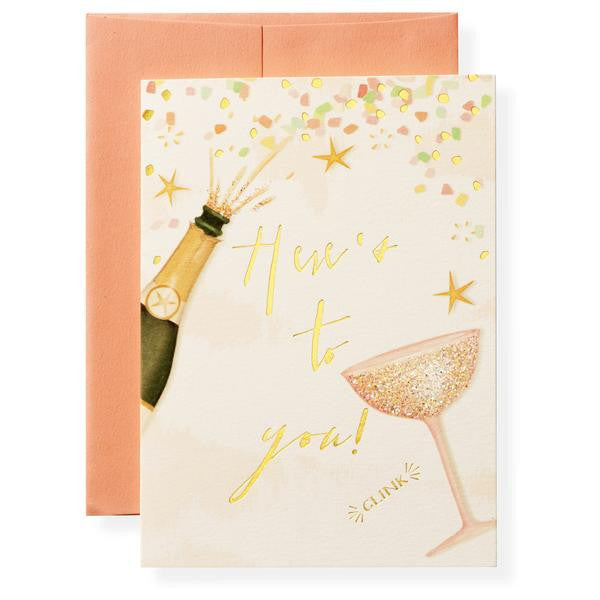 HERE'S TO YOU - GREETING CARD