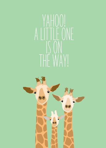 A LITTLE ONE IS ON THE WAY - GREETING CARD