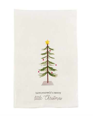 CHRISTMAS KITCHEN TOWEL -MP- HAVE YOURSELF A MERRY LITTLE CHRISTMAS