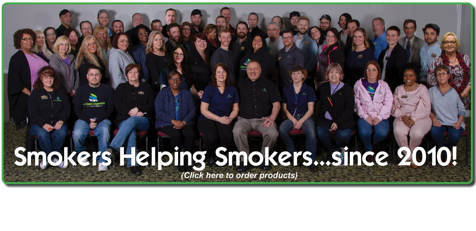 Smokers Helping Smokers...since 2010!