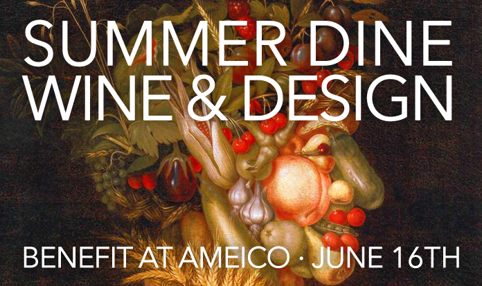 Summer Dine, Wine and Design Benefit at AMEICO