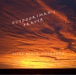 Outdoorsman's Prayer Digital Download
