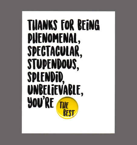 Thanks For Being Phenomenal, Spectacular, Stupendous - Special Friendship Card