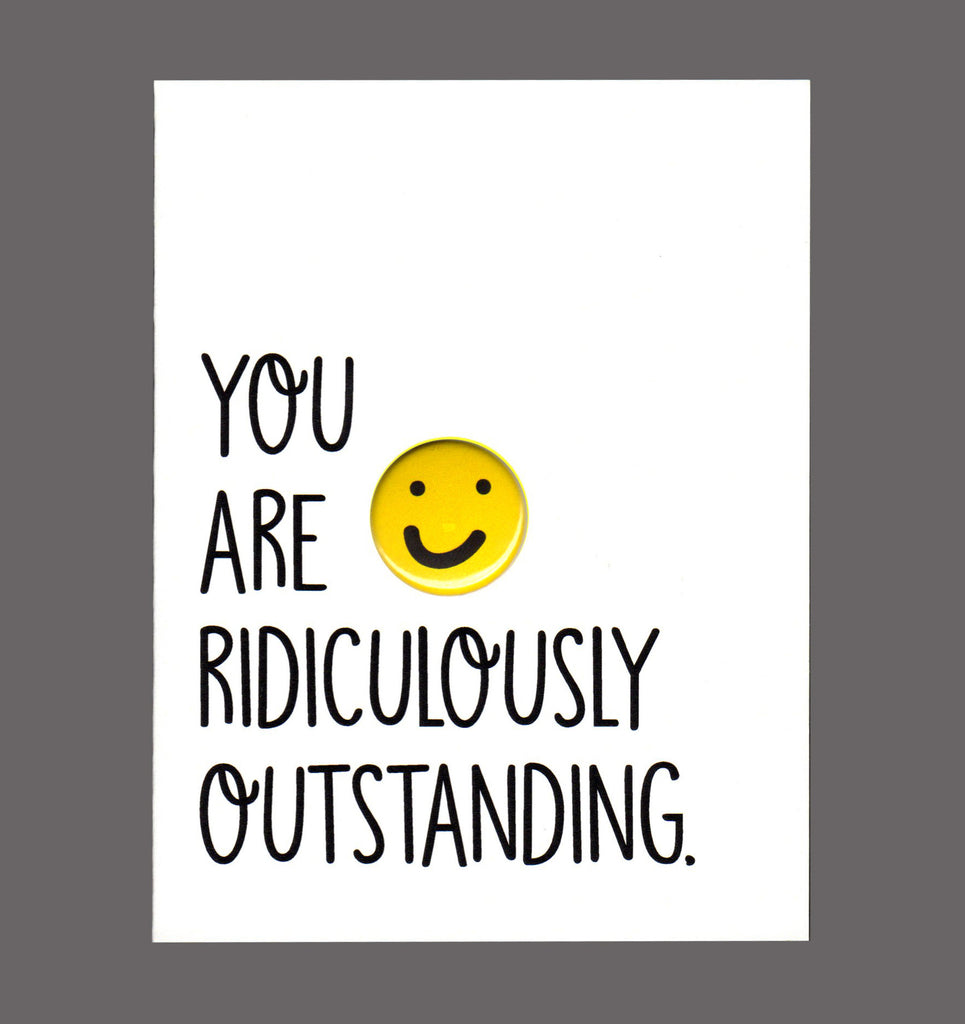 You Are Ridiculously Outstanding - Special Friendship Card, Sold In a 5 Pack