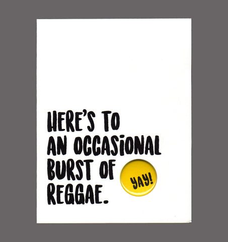 Here's To An Occasional Burst Of Reggae - Congratulations Card. Sold in a  5 Pack