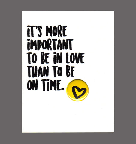 It's More Important To Be In Love Than To Be On Time - Affection Card, Sold In a 5 Pack