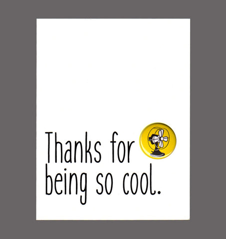 Thanks For Being So Cool - Special Friendship Card, Sold In a 5 Pack
