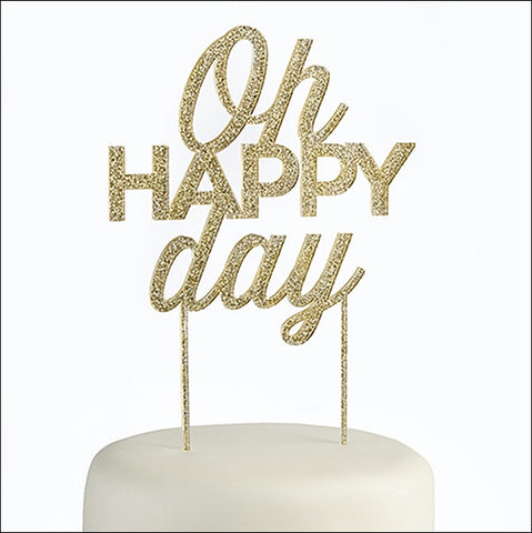 Oh Happy Day! Gold Glitter Acrylic Cake Topper