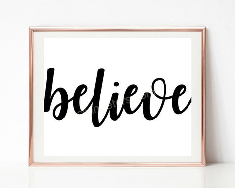 Believe Black And White Printable Instant Download Wall Decor