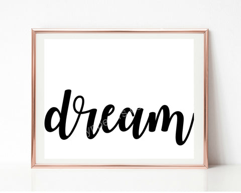 Dream Black And White Printable Instant Download Wall Decor