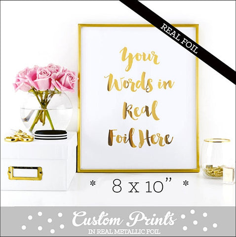 Custom Real Gold Foil Printed Party Sign In Choice Of Text, Font And Color