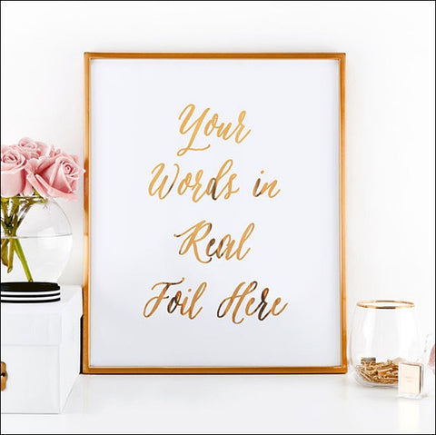 Real Rose Gold Foil Printed Party Sign -Custom Choice Of Text, Font And Color
