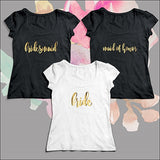 Bridesmaid Gold Metallic Foil T-Shirt - Choice Of Colors
