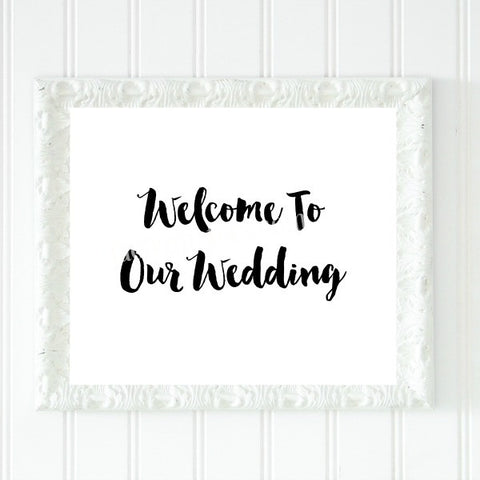 Welcome To Our Wedding Printable Sign - Instant Download