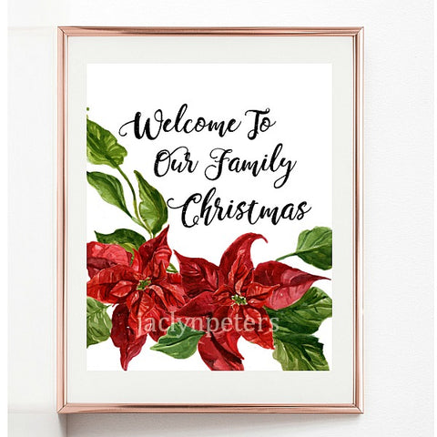 Welcome To Our Family Christmas Poinsettia Party Sign - Printable Instant Downoad