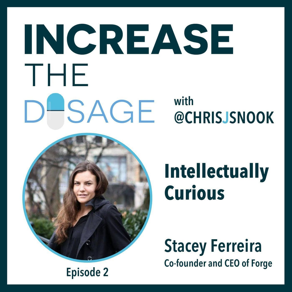 Episode 2: Intellectually Curious with Stacey Ferreira