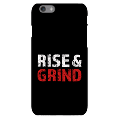 Rise and Grind Phone Case Phone Case