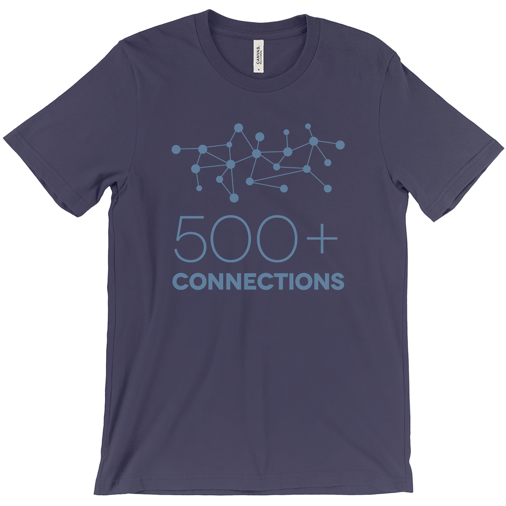 500+ Connections on Linkedin Tee
