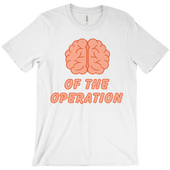 Brains Of The Operation Tee