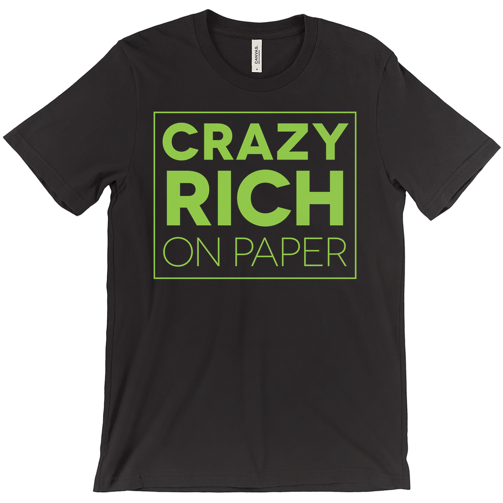Crazy Rich On Paper T-Shirt