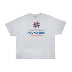 I Used To Be A Pound Sign Tee