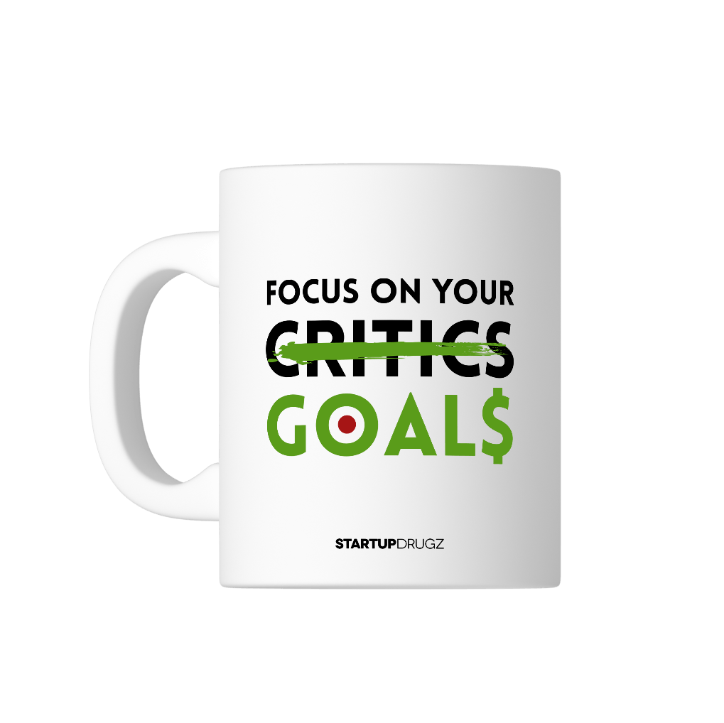 Focus On Your Goals Mug - Startup Drugz
