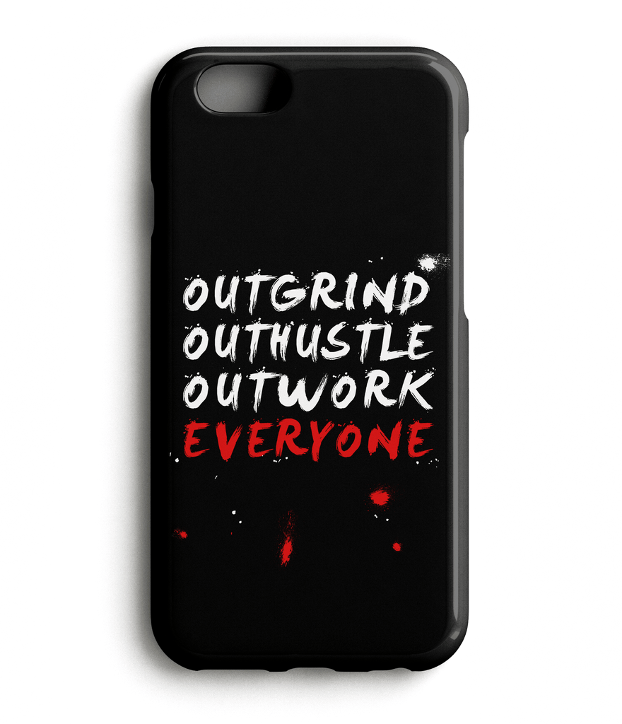 Outwork Everyone Phone Case - Startup Drugz - 1