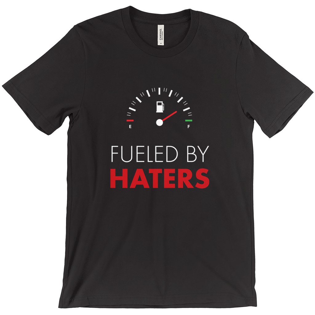 Fueled by Haters Tee