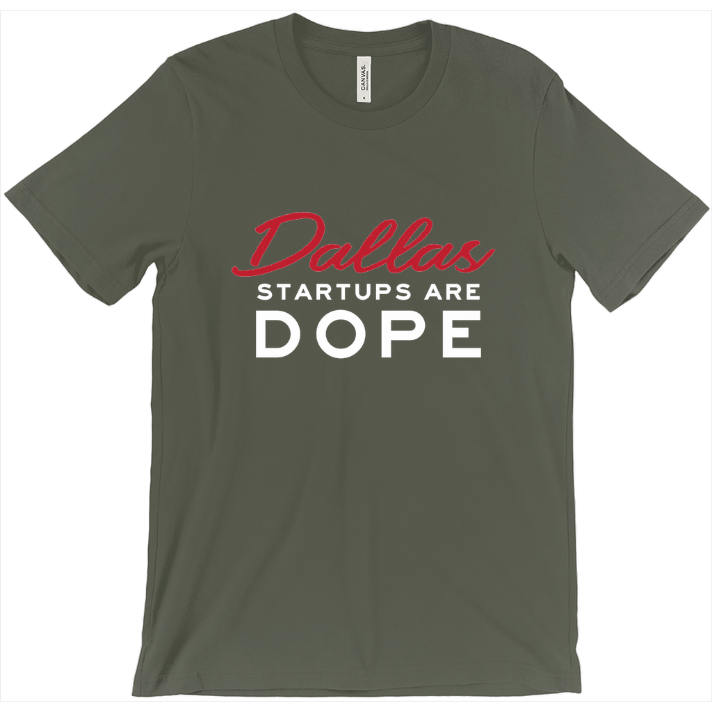 Dallas Startups Are Dope Tee