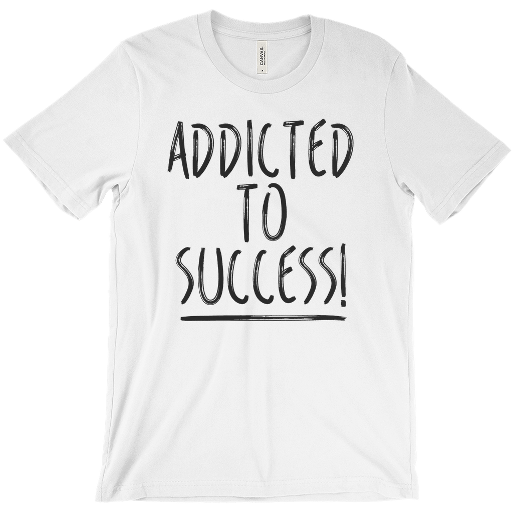 Addicted To Success Tee