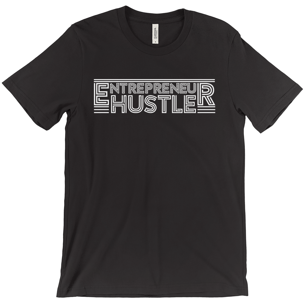 Entrepreneur and Hustler Tee