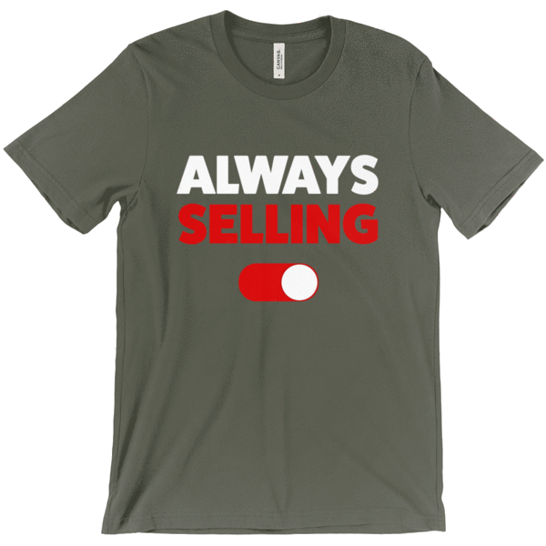Always Selling Tee T-Shirt