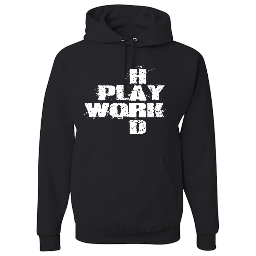 Work Hard Play Hard Hoodies